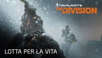 Tom Clancy's The Division – Espansione II – Lotta per la vita trailer d'annuncio
