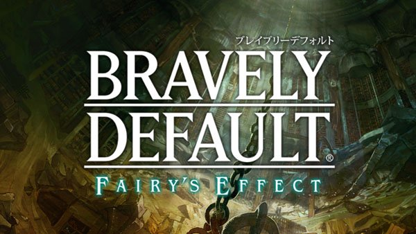 Square Enix annuncia Bravely Default: Fairy's Effect per piattaforme mobile