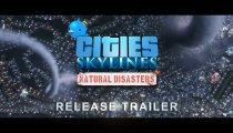 Cities: Skylines - Natural Disasters - Trailer di lancio