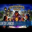 Werewolves Within - Trailer di Lancio