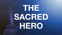 The Sacred Hero - Teaser Trailer