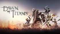Dawn of Titans - Trailer di lancio