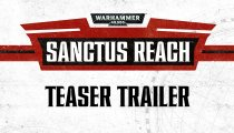 Warhammer 40.000: Sanctus Reach - Teaser trailer