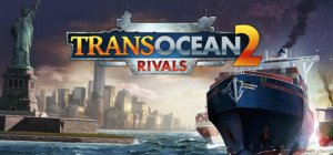 TransOcean 2: Rivals per PC Windows