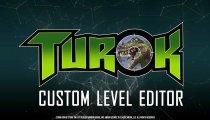 Turok - Trailer Level Editor