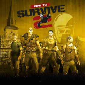 How to Survive 2 per PlayStation 4