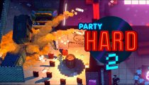 Party Hard 2 - Trailer d'annuncio