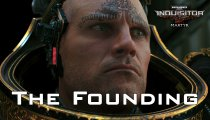 Warhammer 40.000: Inquisitor - Martyr - Trailer di lancio per The Founding