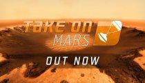 Take On Mars – Trailer di lancio