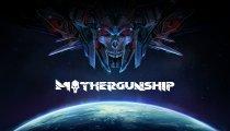 Mothergunship - Trailer d'annuncio