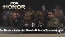 For Honor - Videointervista tra Katsuhiro Harada e Jason Vandenberghe