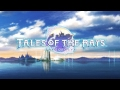 Tales of the Rays - Video d'apertura