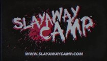 Slayaway Camp - Trailer