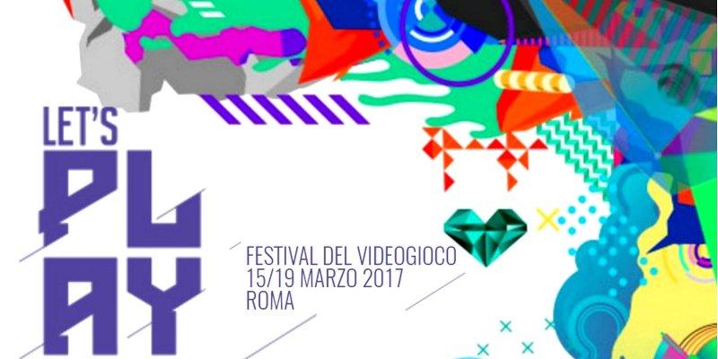 Annunciati i giochi presenti al Let's Play - Festival del Videogioco di Roma