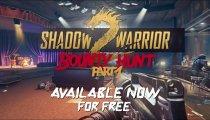 Shadow Warrior 2: Bounty Hunt Part 1 DLC - Trailer di presentazione