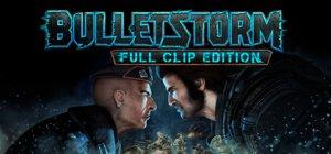 Bulletstorm: Full Clip Edition per PC Windows