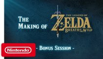 The Legend of Zelda: Breath of the Wild – Video Making of - Bonus Session