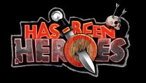 Has-Been Heroes - Trailer di lancio