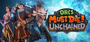 Orcs Must Die! Unchained per PC Windows
