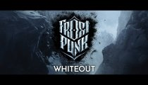 "Frostpunk - Trailer ""Whiteout"""