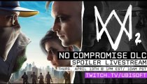 Watch Dogs 2 - No Compromise - Il livestream