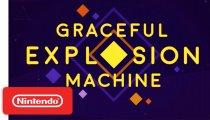 Graceful Explosion Machine – Trailer di lancio