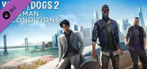 Watch Dogs 2: Condizioni Umane per PC Windows