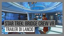 Star Trek: Bridge Crew - Trailer di lancio