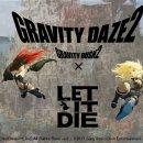 Annunciata collaborazione tra Let It Die e Gravity Rush 2