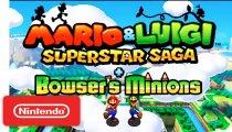 Mario & Luigi: Superstar Saga + Bowser's Minions - Trailer E3 2017