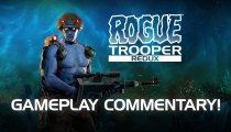 Rogue Trooper Redux - Gameplay commentato dagli sviluppatori