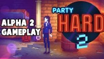 Party Hard 2 - Video gameplay della versione alpha