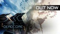 DeadCore - Il trailer di lancio