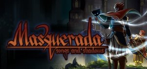 Masquerada: Songs and Shadows per PC Windows