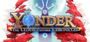 Yonder: The Cloud Catcher Chronicles per PC Windows