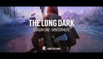 The Long Dark - Il trailer di lancio di Wintermute, la prima stagione