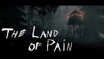 The Land of Pain - Trailer di lancio