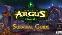 World of Warcraft - Legion Patch 7.3: Shadows of Argus – Survival Guide