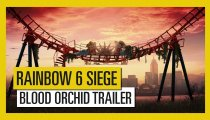 Tom Clancy's Rainbow Six: Siege - Operazione Blood Orchid - Trailer di lancio