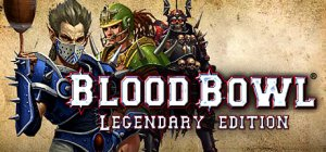 Blood Bowl 2: Legendary Edition per PC Windows