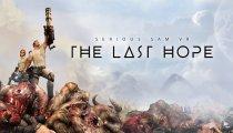 Serious Sam VR: The Last Hope - Il trailer di lancio