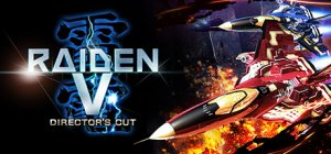 Raiden V: Director's Cut per PC Windows