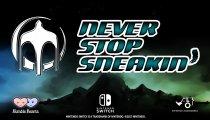 Never Stop Sneakin' - Trailer di presentazione