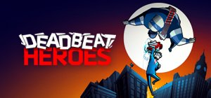 Deadbeat Heroes per PC Windows