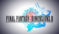 Final Fantasy Dimensions II - Trailer di lancio