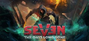 Seven: The Days Long Gone per PC Windows