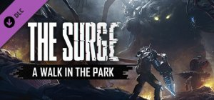 The Surge: A Walk in the Park per PC Windows