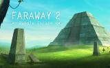 Enigmi nella giungla con la recensione di Faraway 2: Jungle Escape - Recensione