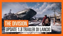 "Tom Clancy's The Division - Trailer dell'aggiornamento gratuito 1.8 ""Resistenza"""