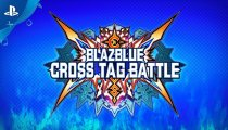 BlazBlue Cross Tag Battle - Trailer del PlayStation Experience 2017